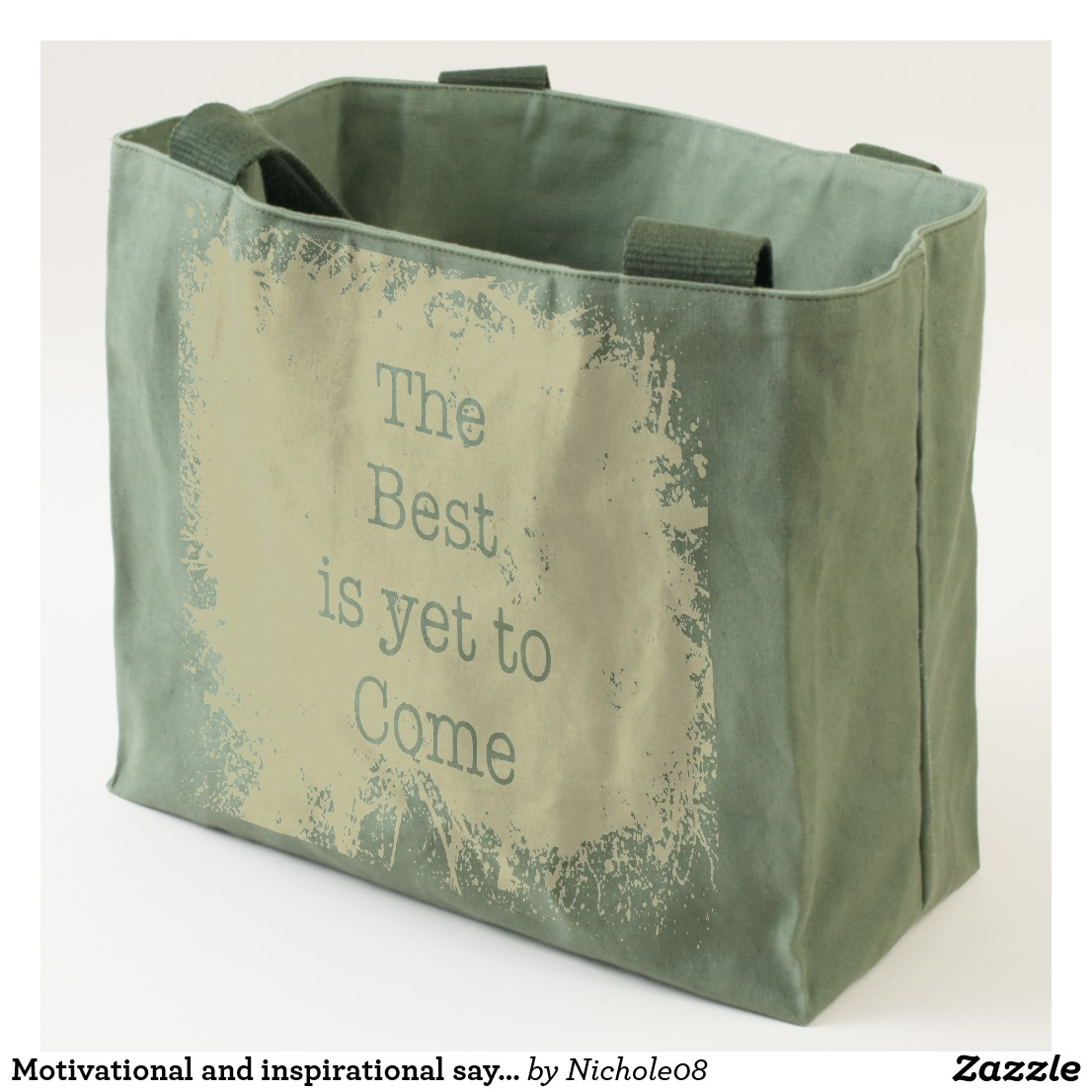 The Best is Yet to Come Tote Image