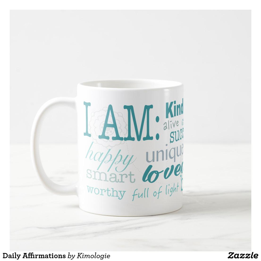 Daily Affirmations Coffee Mug Image