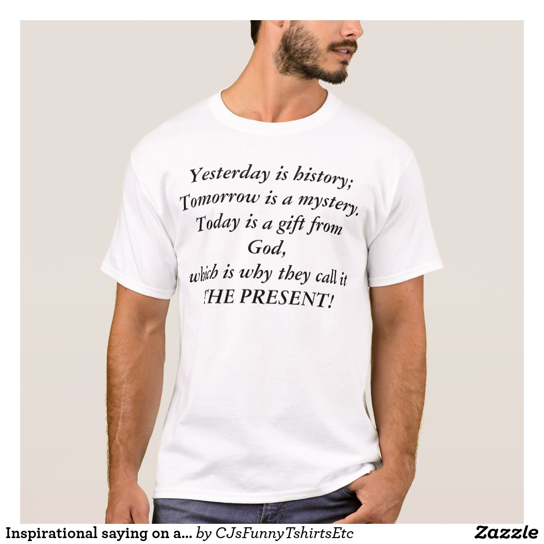 Inspirational Saying on a T-Shirt Image