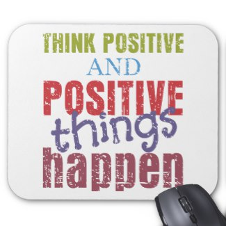 Think Positive Mouse Pad Image