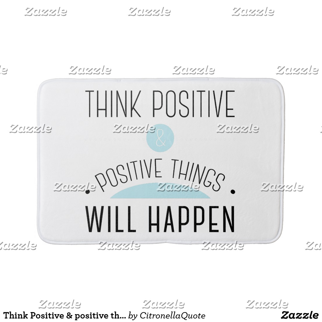 Bath Mat - Think Positive & positive things will happen Image