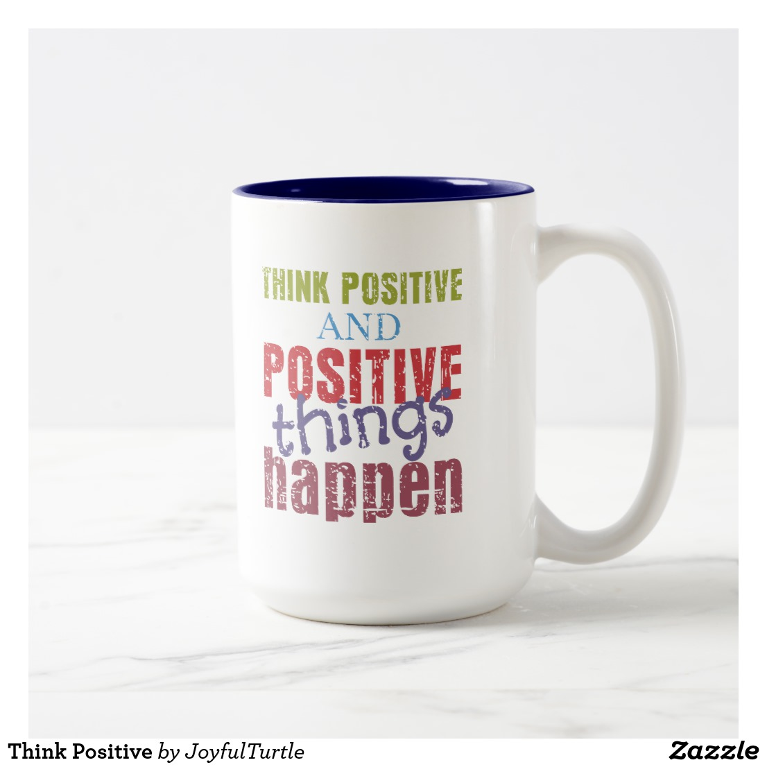 Think Positive Two-Tone Coffee Mug Image