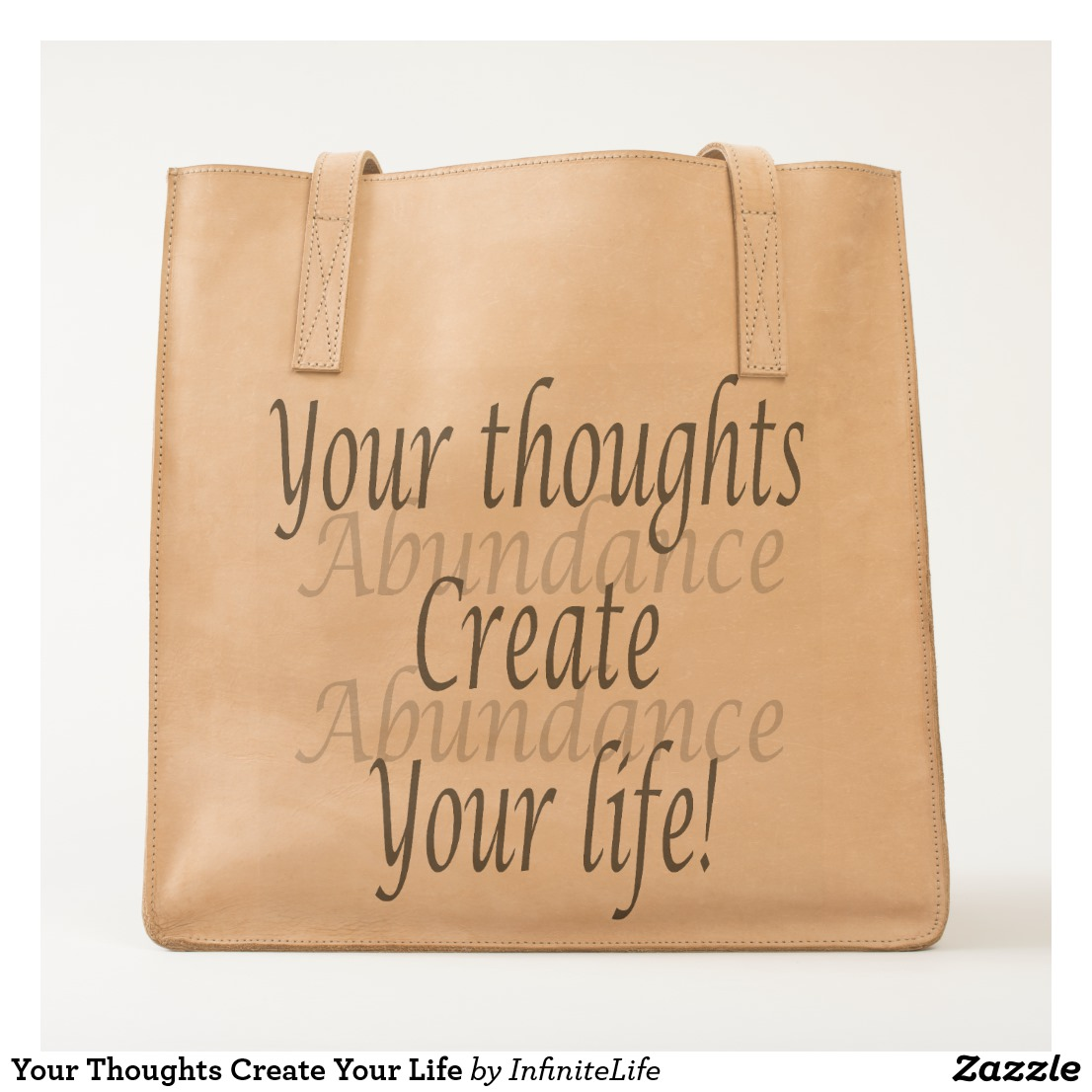 Your Thoughts Create Your Life Tote Image